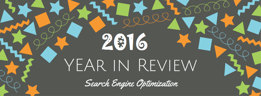 SEO Year In Review 2016