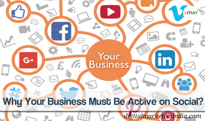 Importance of Social for Business - Digital Marketers India