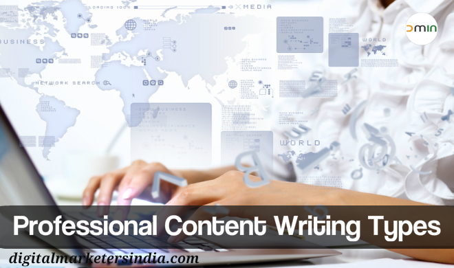 Professional Content Writing and Its Types - Digital Marketers India